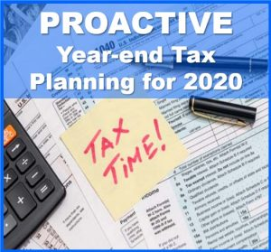 Proactive Year-end Tax Planning for 2020, Financial 1 Tax Services