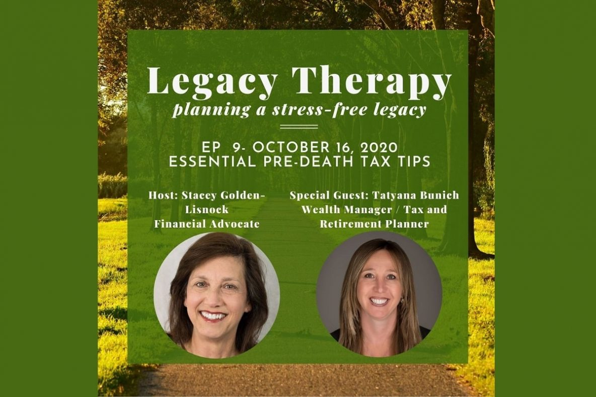 Legacy Therapy Podcast, Essential pre-death tax tips