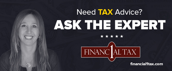 Financial 1 Tax: Ask the Expert